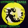 Hypnotic Samba / Stop-Watch [Jacket]