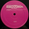 Crosstown Rebels Presents Rebel Futurism Session Two, Sampler One  [Jacket]