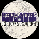 Deep, Down & Discofied EP [Jacket]