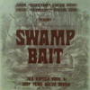 Swamp Bait [Jacket]