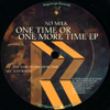 One Time Or One More Time EP [Jacket]