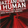 I Human (Mike Huckaby Remix) [Jacket]
