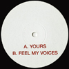 Yours / Feel My Voices [Jacket]
