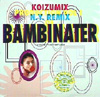Koizumix Production Vol. 1 - N.Y. Remix Of Bambinater [Jacket]