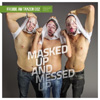 Masked Up And Messep Up EP [Jacket]
