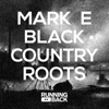Black Country Roots [Jacket]