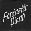 Fantastic Piano [Jacket]