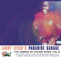 Larry Levan's Paradise Garage : The Legend Of Dance Music Vol. 2 [Jacket]