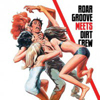Roar Groove Meets Dirt Crew Recordings [Jacket]