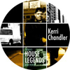 House Legends : Kerri Chandler Sampler EP3 [Jacket]