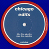 Chicago Edits Blue Vinyl [Jacket]