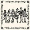 The Parker Brothers [Jacket]