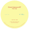 Good Measure EP Part 1 [Jacket]