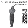 I'm An Arabian Knight [Jacket]