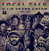 Local Talk 5 1/2 Years Later Part 2 [Jacket]