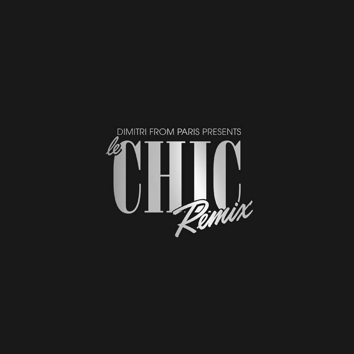 Dimitri From Paris Presents Le Chic Remix [Jacket]