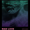 MAD LOVE [Jacket]
