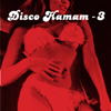 Disco Hamam Vol.3 [Jacket]