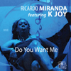 Do You Want Me [Jacket]
