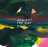Against The Day [Jacket]