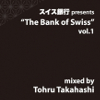 The Bank of Swiss Vol.1 [Jacket]