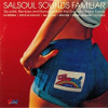 Salsoul Sounds Familiar (Re-Edits, Remixes And Remakes From The Sounds Familiar Crew) [Jacket]