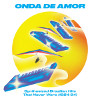 Onda De Amor: Synthesized Brazilian Hits That Never Were (1984-94) [Jacket]
