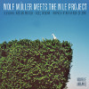 Wolf Muller Meets The Nile Project [Jacket]